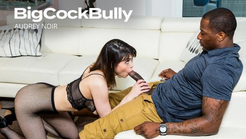Audrey Noir – Big Cock Bully [Openload Streaming]