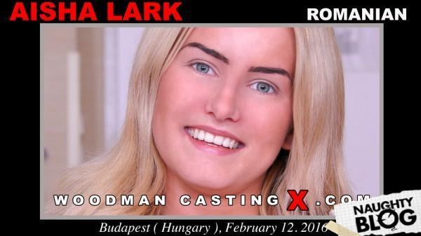 Woodman Casting X – Aisha Lark [Openload Streaming]