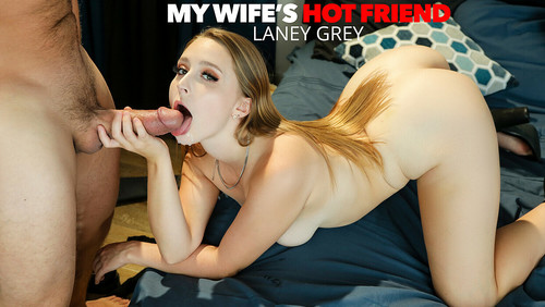 Laney Grey – My Wife's Hot Friend